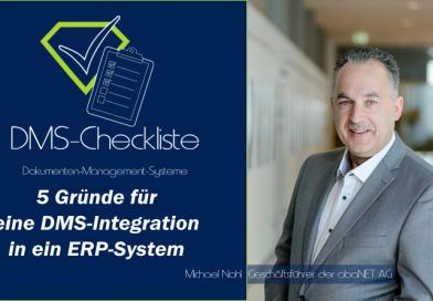DMS-Checkliste von Step Ahead: 5 Gründe für eine DMS-Integration in ein ERP-System